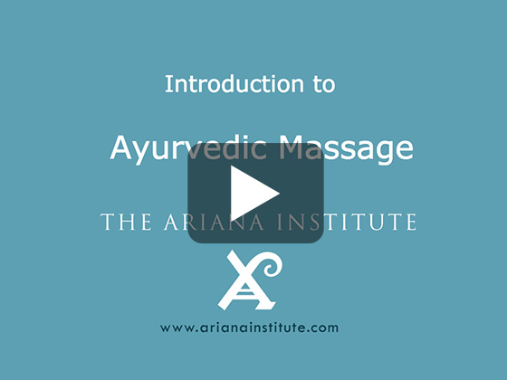 Ariana Institute's Introduction to Ayurvedic Massage