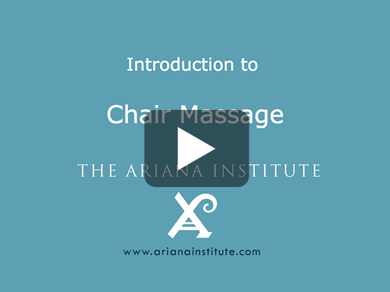 Ariana Institute's Introduction to Chair Massage