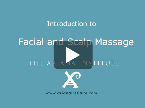 Ariana Institute's Introduction to Facial and Scalp Massage