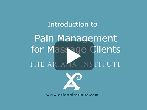 Ariana Institute's Introduction to Pain Management For Massage Clients
