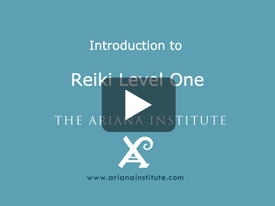 Ariana Institute's Introduction to Reiki Level 1 CE Course
