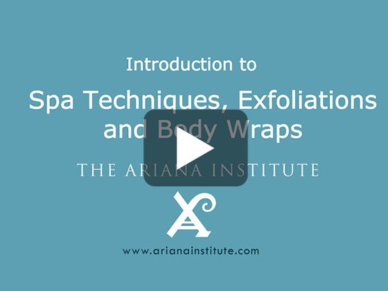Ariana Institute's Introduction to Spa Techniques, Exfoliations and Body Wraps