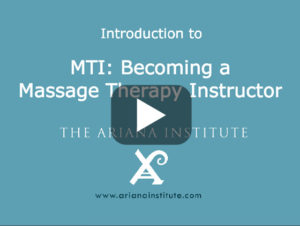 Ariana Institute's Introduction to Massage Therapy Instructor's Course