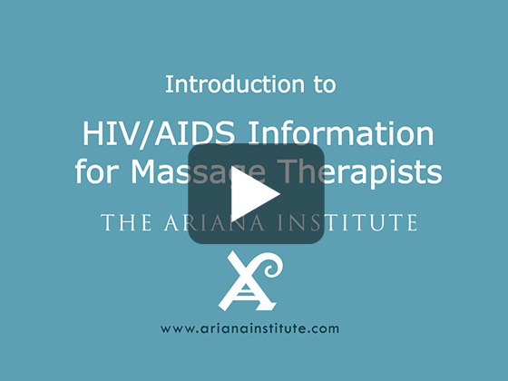Ariana Institute's Introduction to HIV/AIDS Information for Massage Therapists