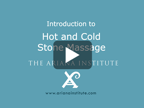 Ariana Institute's Introduction to Hot and Cold Stone Massage