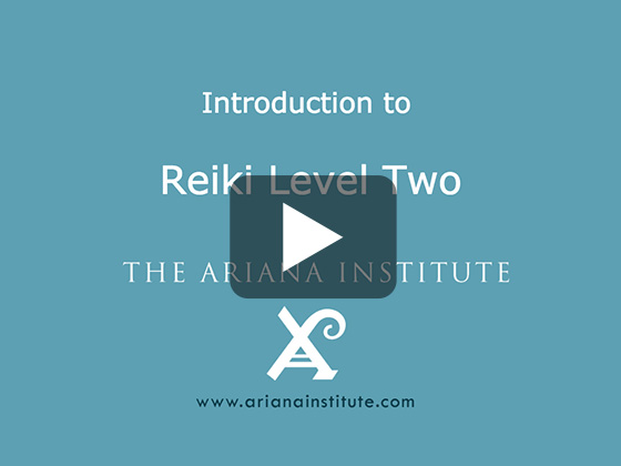 Ariana Institute's Introduction to Reiki Level 2 CE Course