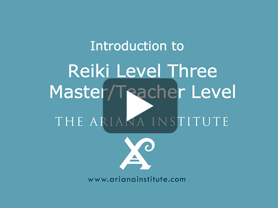 Ariana Institute's Introduction to Reiki Level 3 CE Course